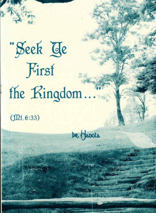 Seek ye First the Kingdom…