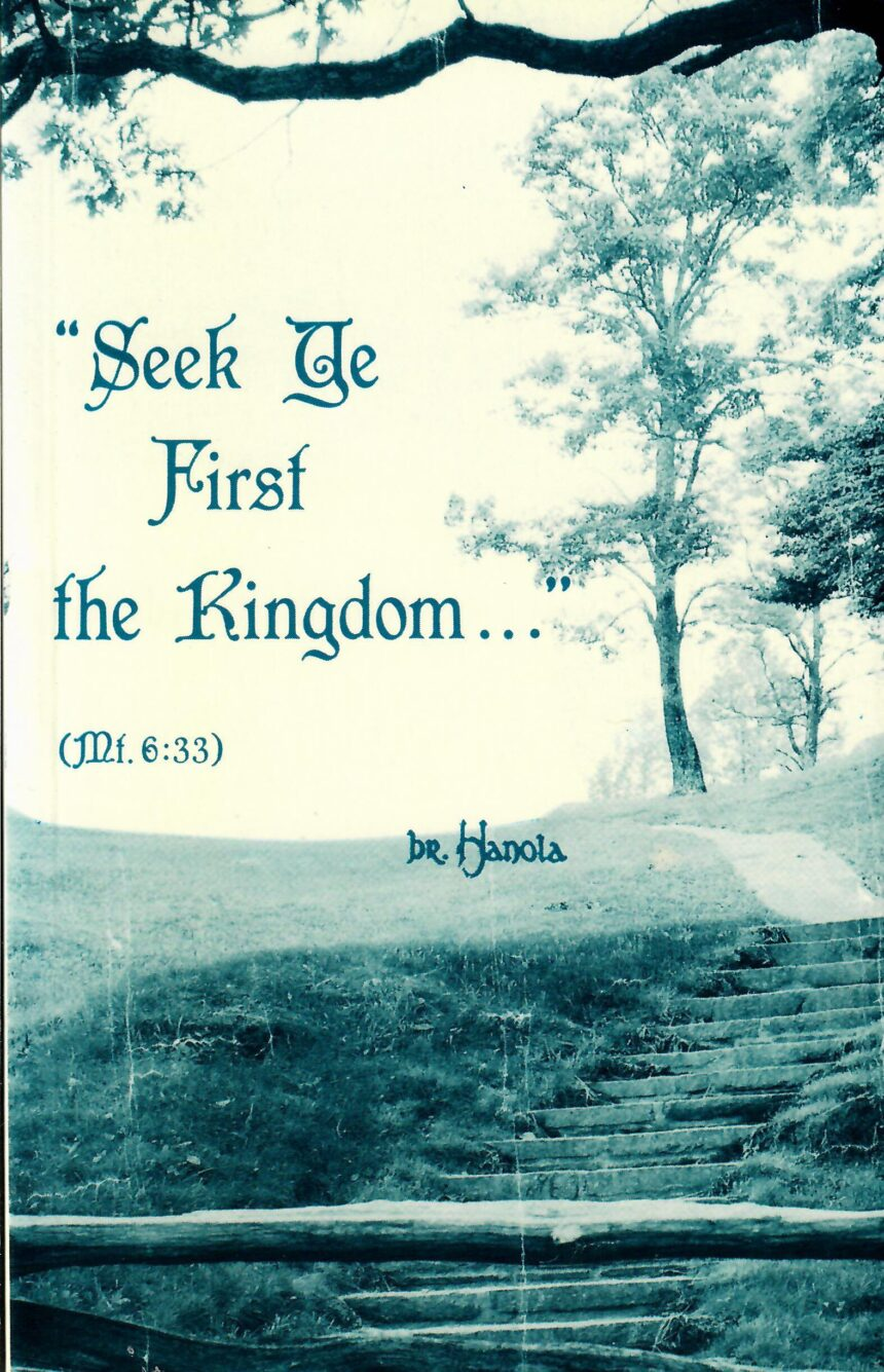 Seek ye First the Kingdom…