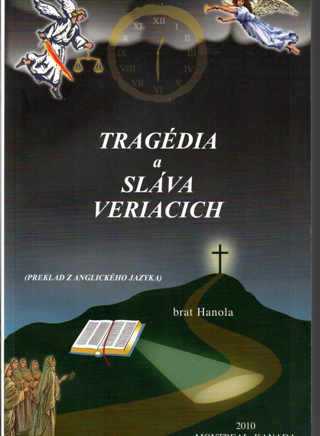 Tragédia a Sláva Veriacich