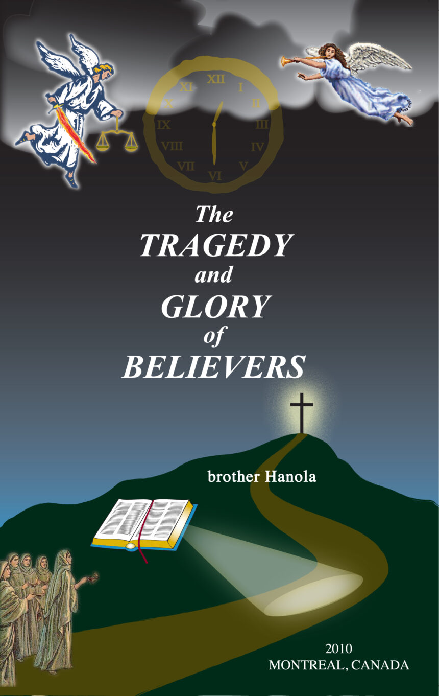 Tragedy And Glory Of Believers