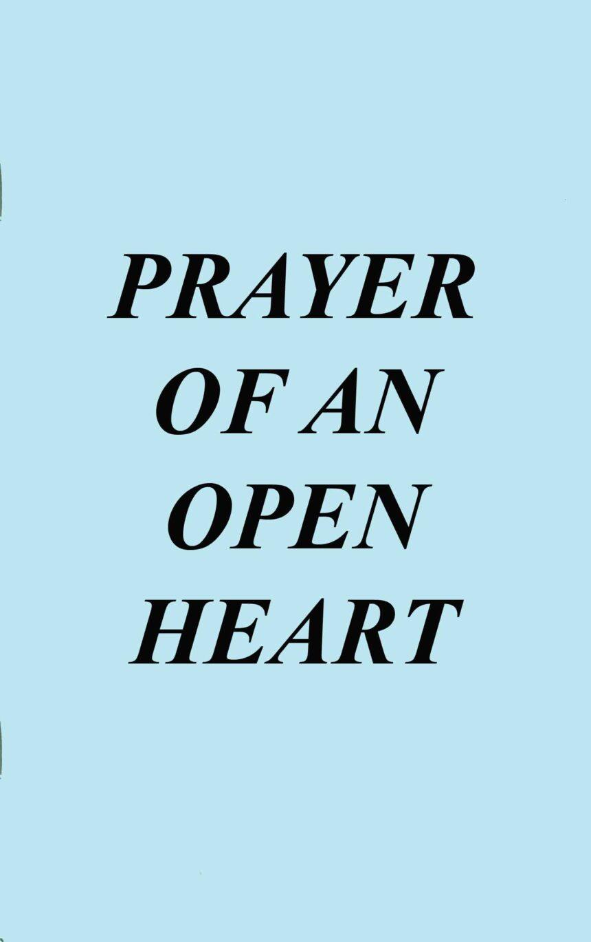Prayer of an Open Heart